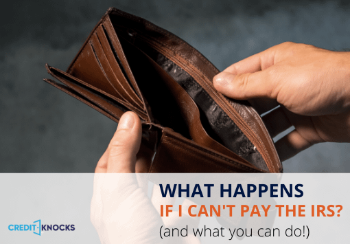 what happens if I cant pay the irs