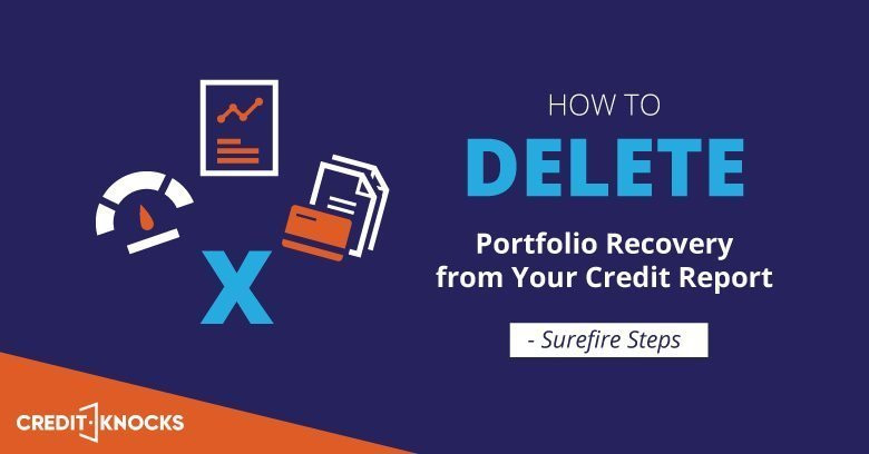 How to Remove Portfolio Recovery Associates LLC from Your Credit Report pay for delete settlement offer lawsuit