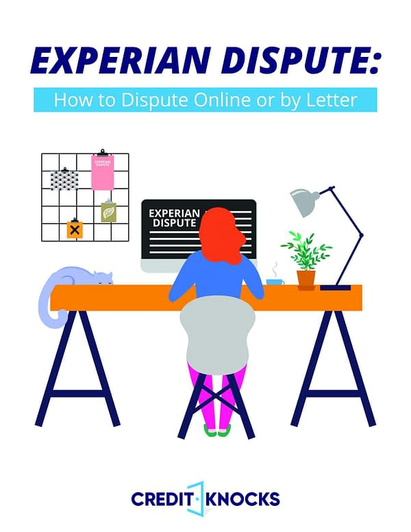 Experian Dispute: How To Dispute Online Or By Letter