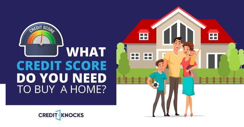 What Credit Score Do You Need To Buy A Home_Option01_090619