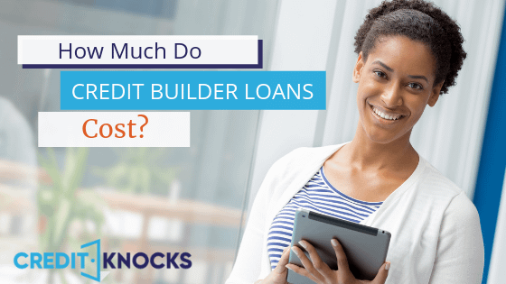 How much do credit builder loans cost review