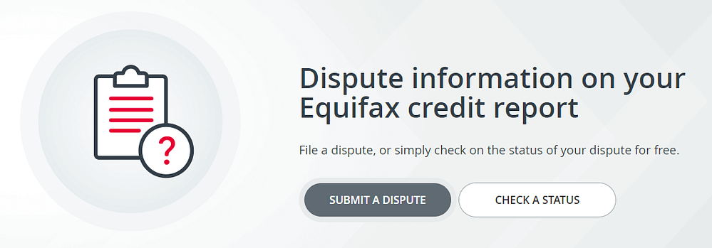 Equifax dispute online disupte information on your equifax credit report submit a dispute check a status for free