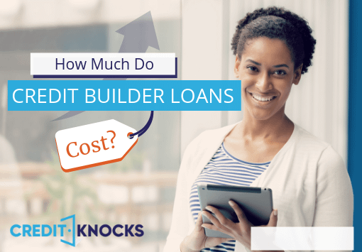 How much does a credit builder loan cost?