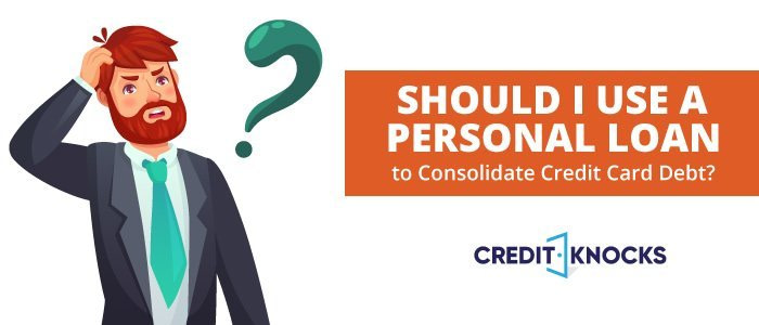personal loan to consolidate debt, using a personal loan to consolidate debt, personal loan to consolidate credit cards, consolidate credit card debt into personal loan