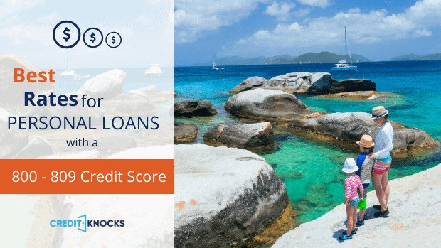 best rates for PERSONAL loans with a credit score of 800 801 802 803 804 805 806 807 808 809 personal loan rates