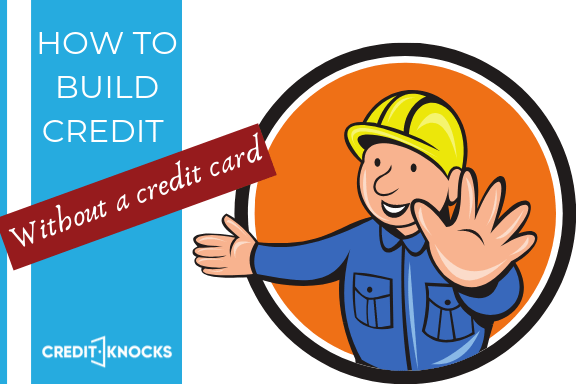 how to build credit without credit cards