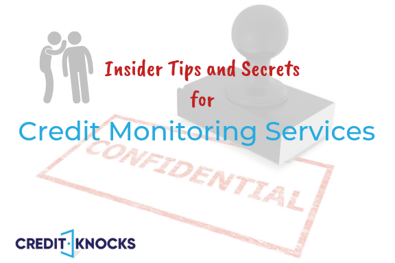 Credit Monitoring Services Credit Knocks