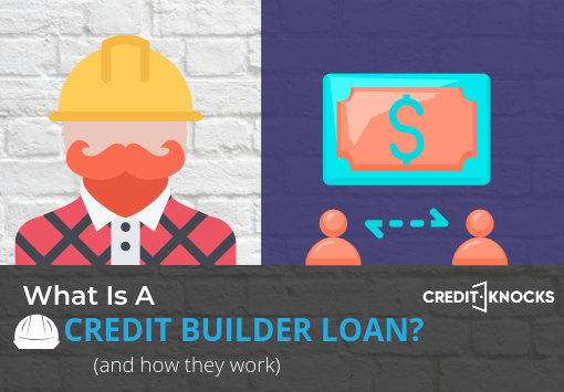 What is a credit builder loan and how they work