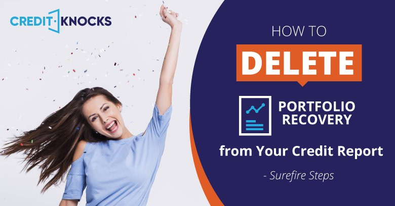 How to Remove Portfolio Recovery from Your Credit Report