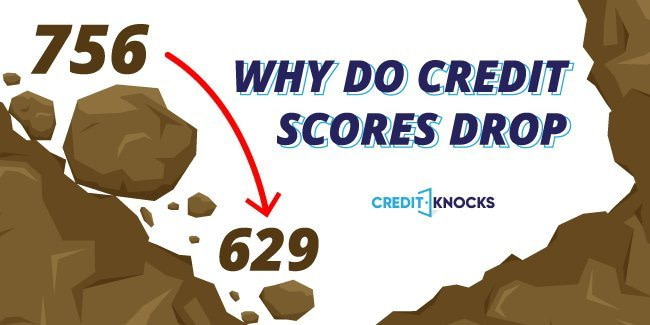 why do credit scores drop