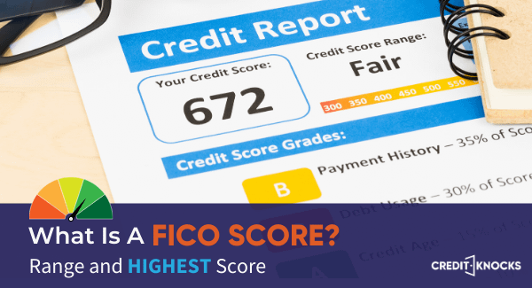 What is a FICO Score - Range, Good Score, and Highest Score