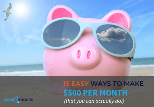 15 Easy Ways to Make $500 Per Month